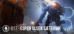 Session 017 - Espen Olsen Saetervik