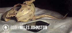 Session 035 - Miles Johnston