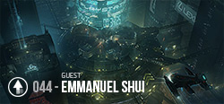Session 044 - Emmaunel Shui