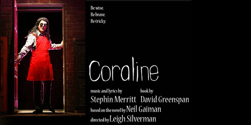 Coraline at the Lucille Lortel