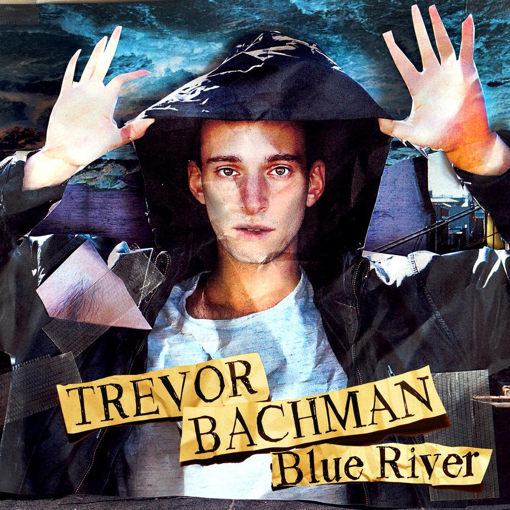 trevor-bachman-blue-river-ep