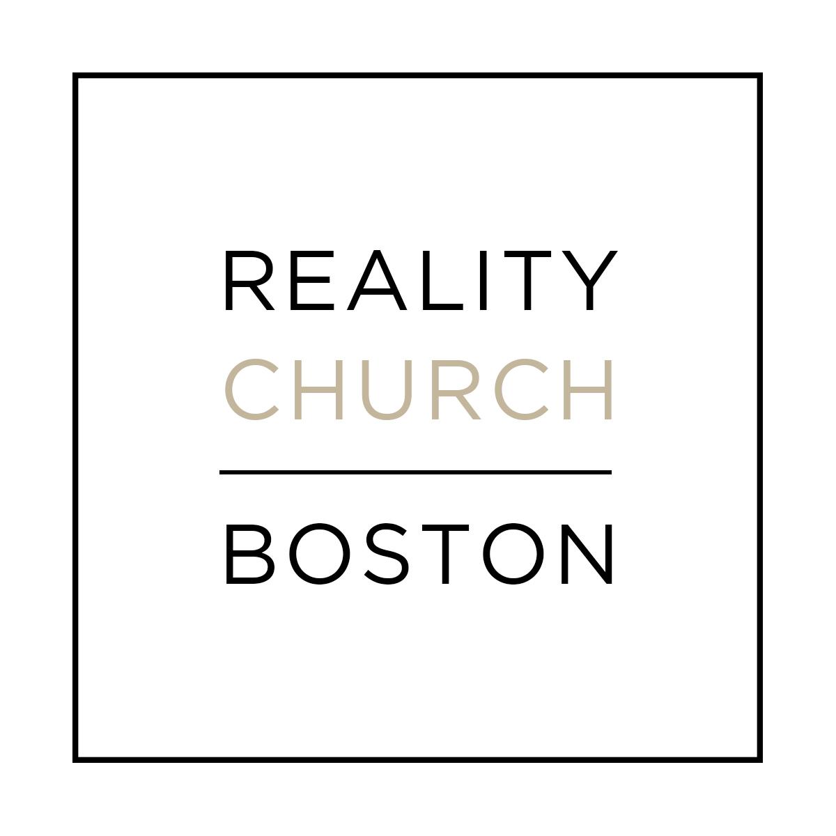reality church boston biblical teachings reality church boston