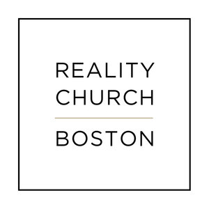 Reality Church Boston