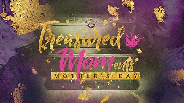 """HAPPY MOTHER'S DAY! Hope to see all the lovely moms and their families at church for """"Treasured Moments"""" #MothersDay #TreasuredMOMents #Mom #Sunday #Church #Jesus #Fcc4me"""
