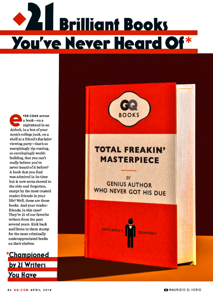 """21 Brilliant Books you've never heard""  of for  GQ Usa  (May 2016 Issue)"