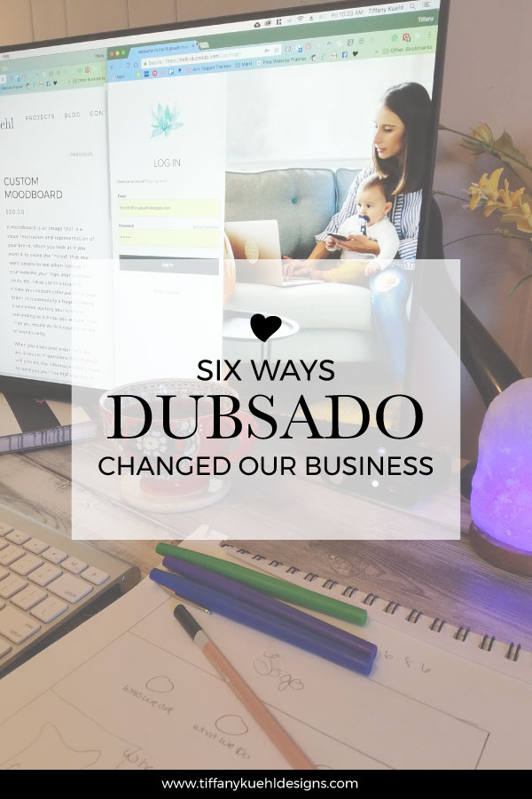 6 Ways Dubsado Changed Our Business Tiffany Kuehl Designs