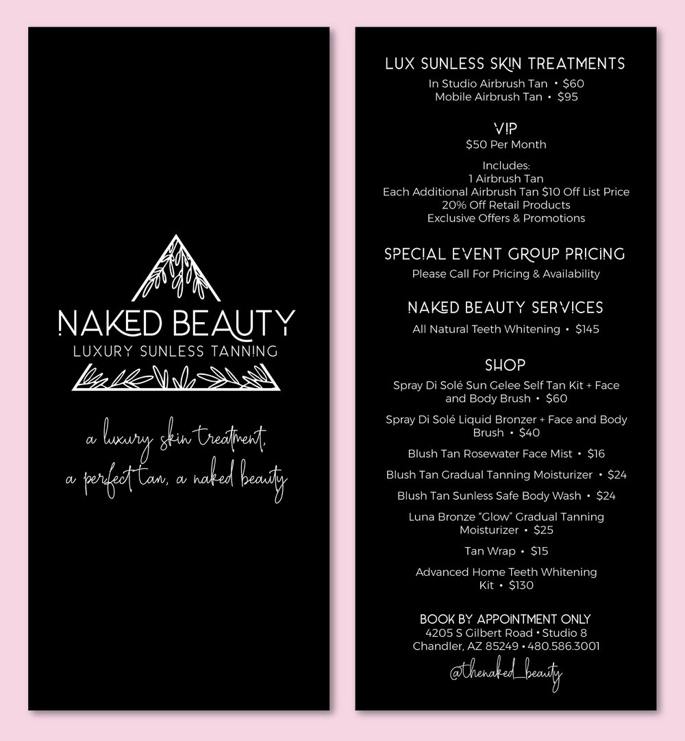 Naked Beauty Menu| Tiffany Kuehl Designs  This menu that we created for @thenaked_beauty is so simple, elegant, and yet so freaking fun. I am in love with how these turned out. Sent them to Moo for printing and they are gorgeous!  #branding #menu #menudesign #luxuriousbranding #custombranding #sunlesstanning #brandedcollateral