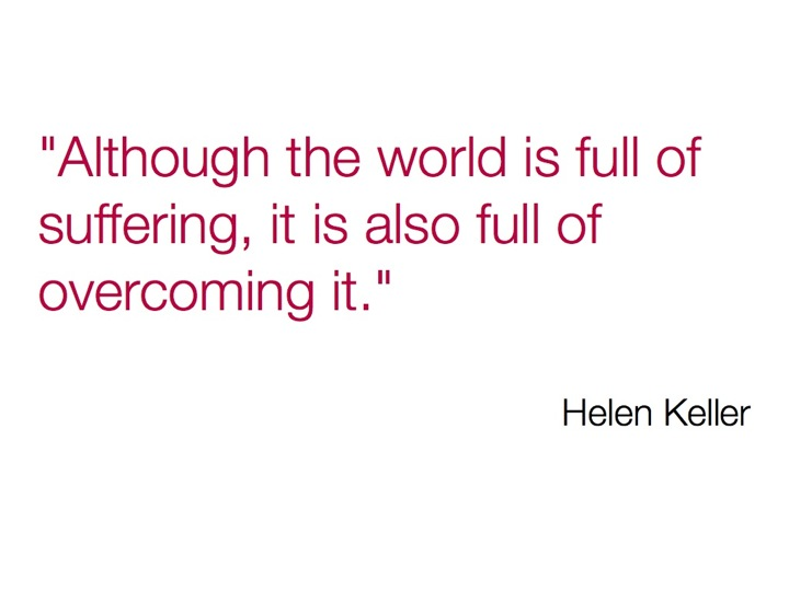Helen Keller quote on suffering and overcoming'