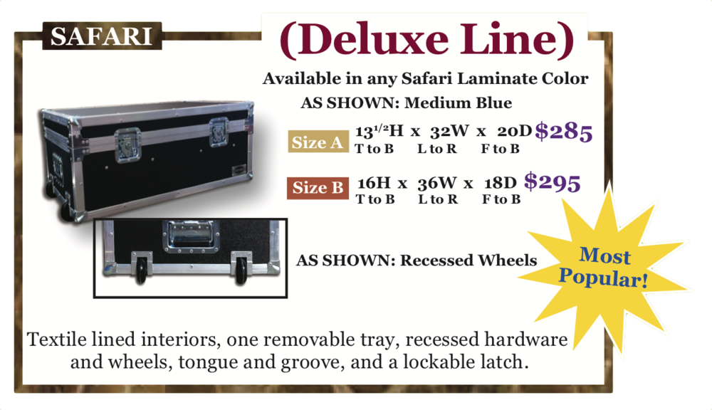 Click here to order (select Safari - Deluxe Line)