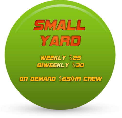 For yards up to 6,000 sf such as Condos, Garden Homes, Courtyard Homes, Typically homes under 1,500 sf.   Not sure? Submit your address and we will get back to you with your yard size.