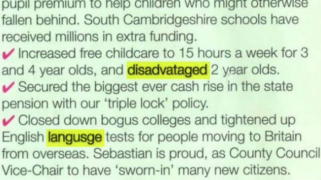 "A Lib Dem candidate calling for English language tests misspelt the word as ""langusge""."