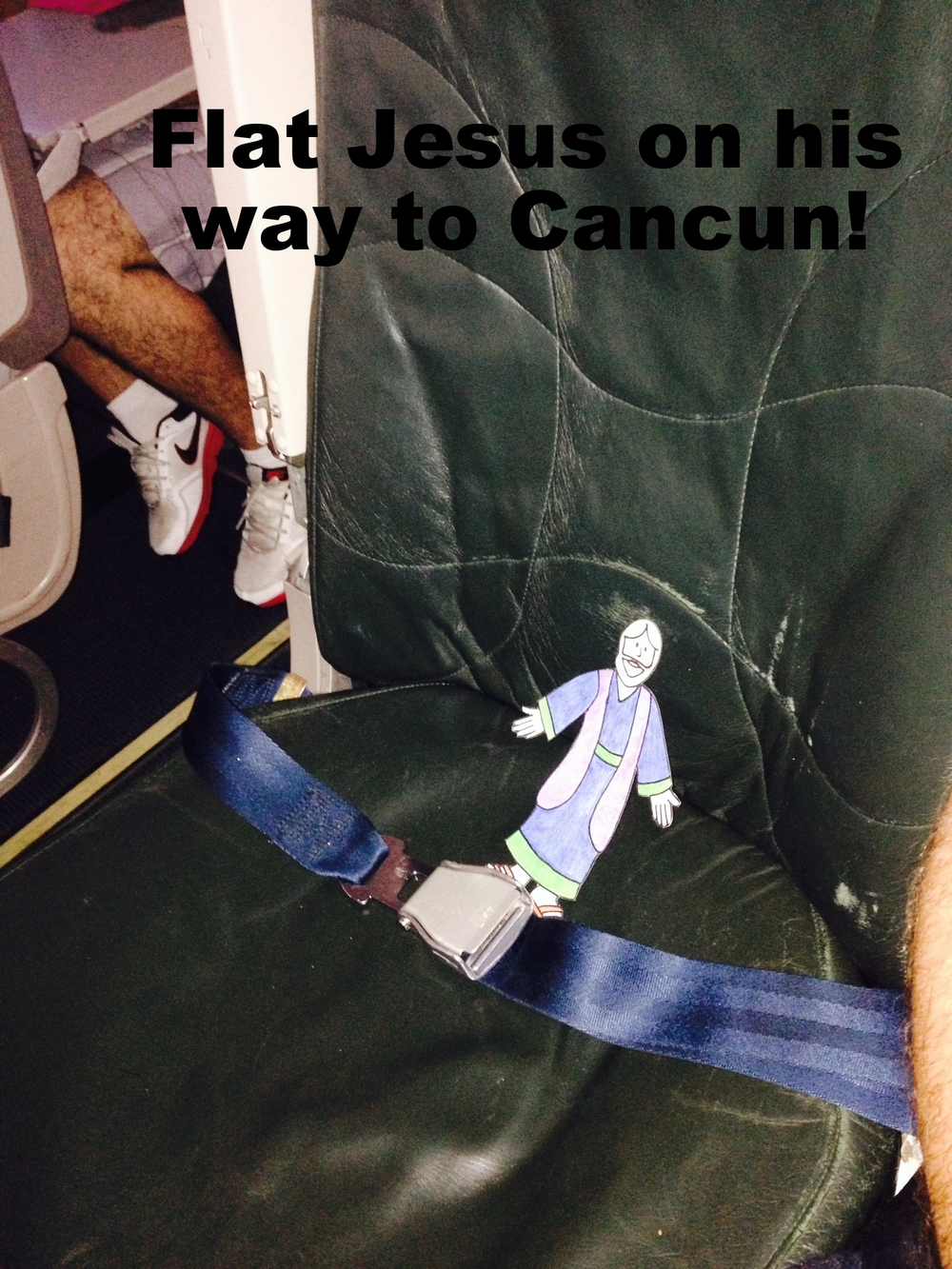 Flat Jesus on his way to Cancun with Danny and Kenny.
