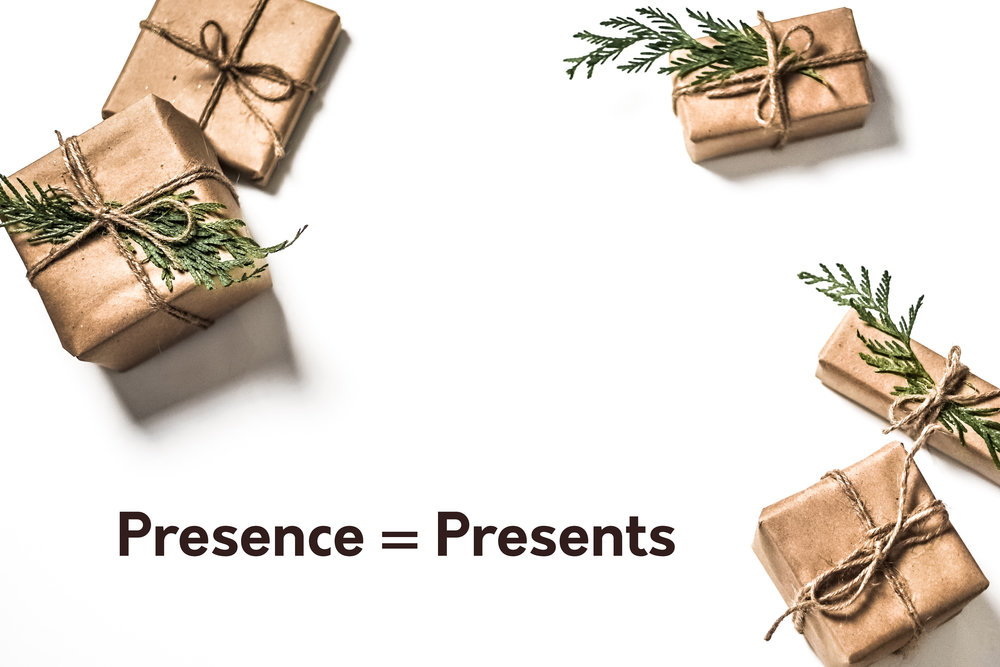 Presence=Presents2.jpg