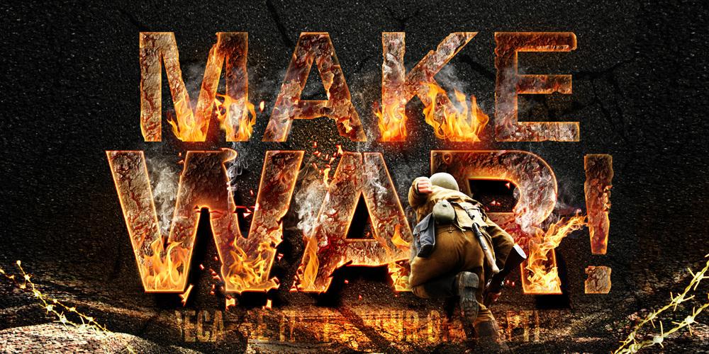 MAKE WAR.jpg