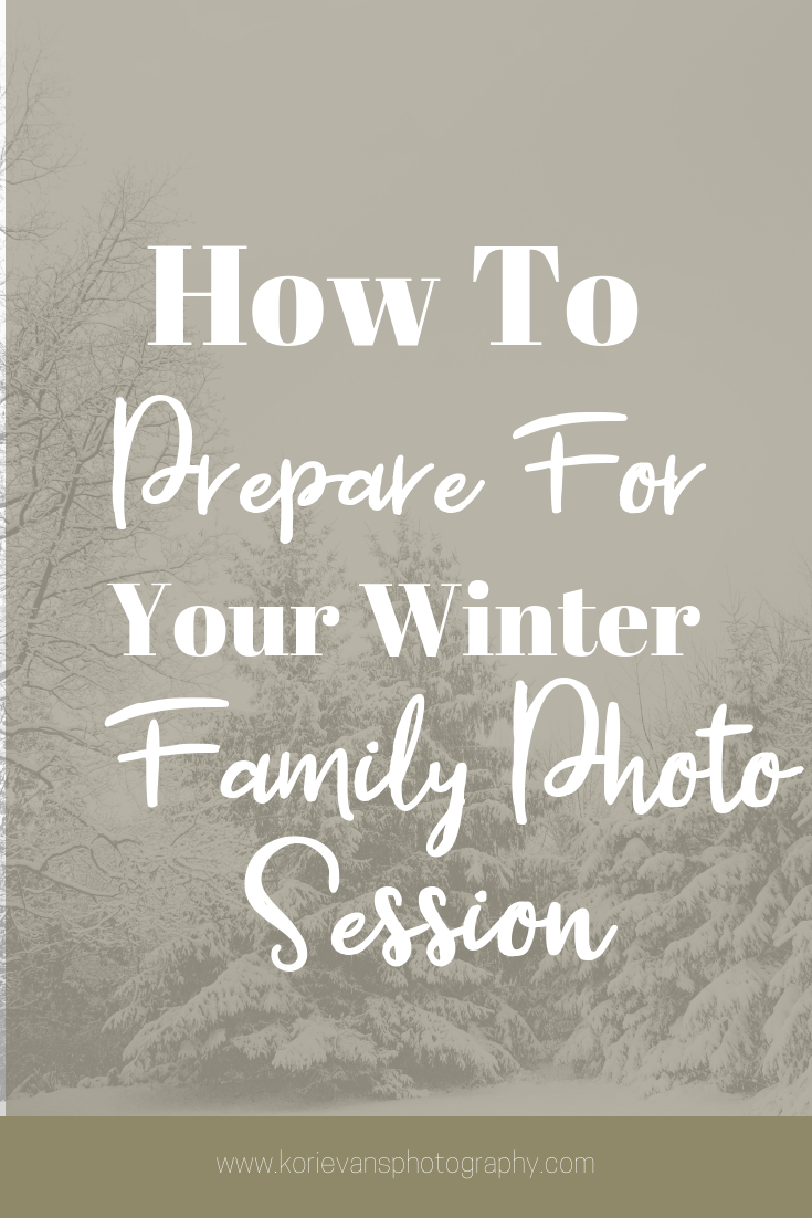 how to prepare for your winter family photo session.png