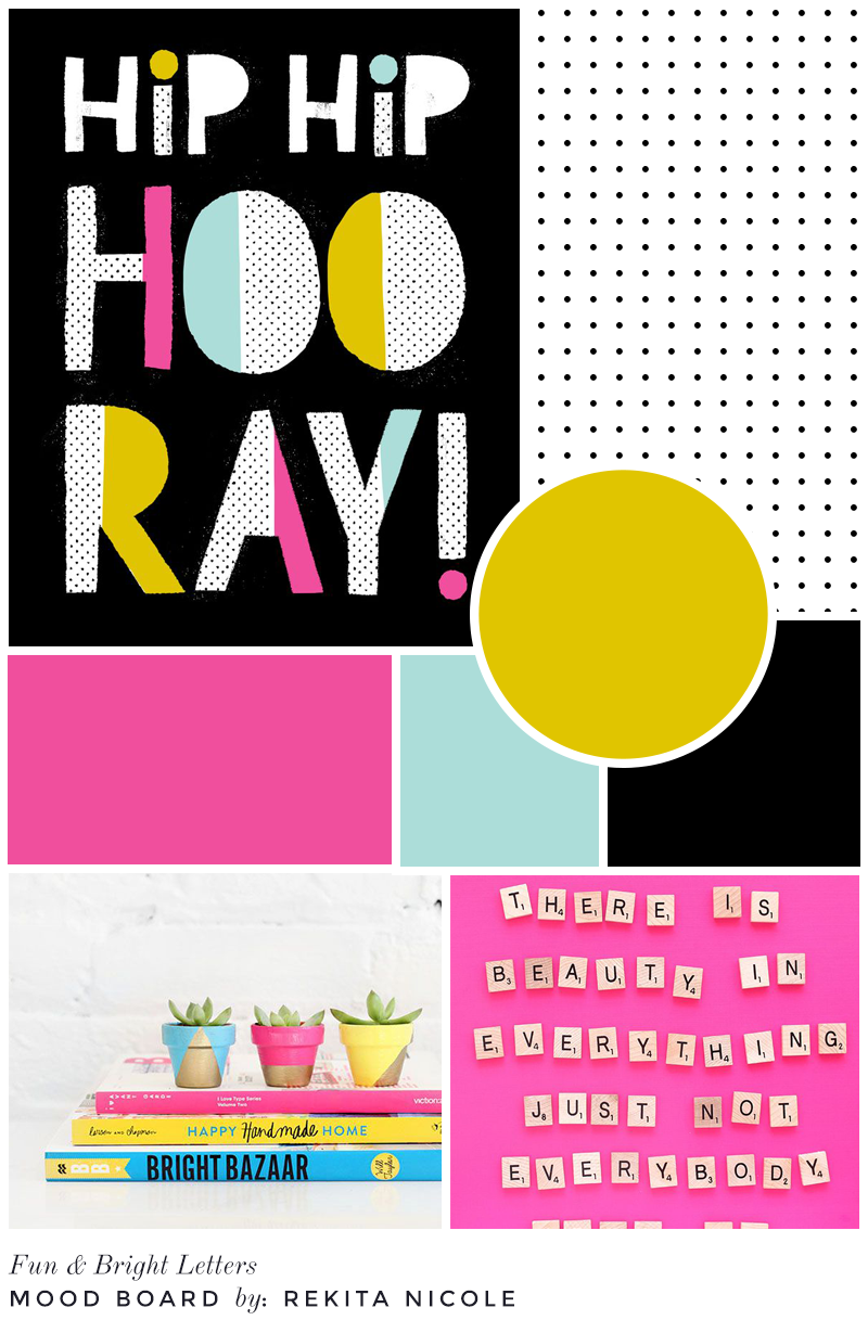 Mood Board: Fun & Bright Letters  sources: Hip Hip Hooray /  Shop Hooray Today  , Cacti & Pots /  I Spy DIY  , Pink Scrabble /  I Spy DIY