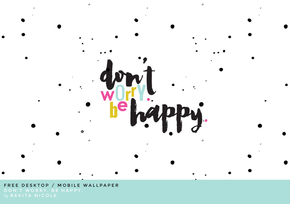 don't worry be happy.png