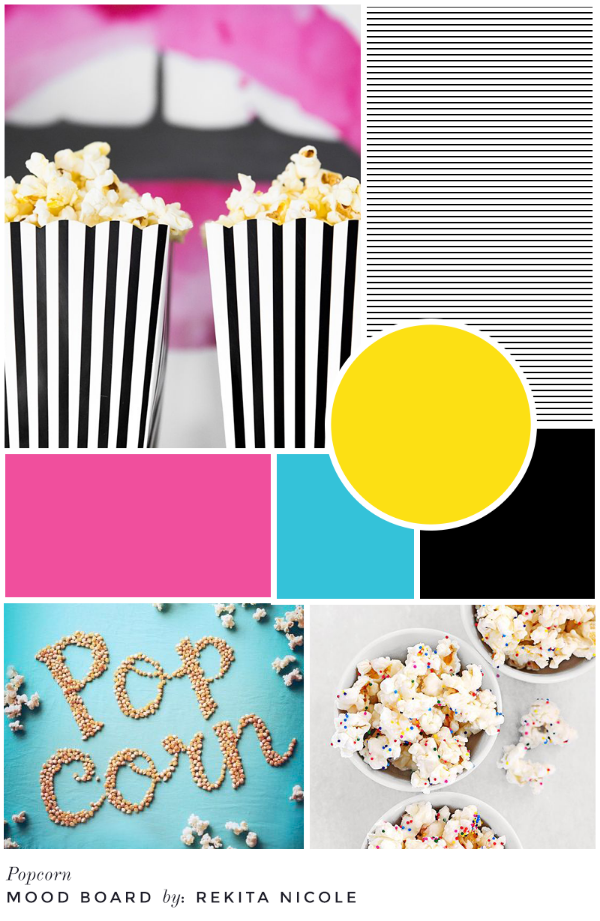 Mood Board: Popcorn  sources:  Striped Popcorn /  The Every Girl , Popcorn Typography /   Heather Baros , Confetti Popcorn /  She Wears Many Hats