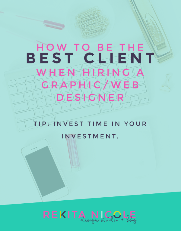 How to Be the Best Client when Hiring a Web Designer