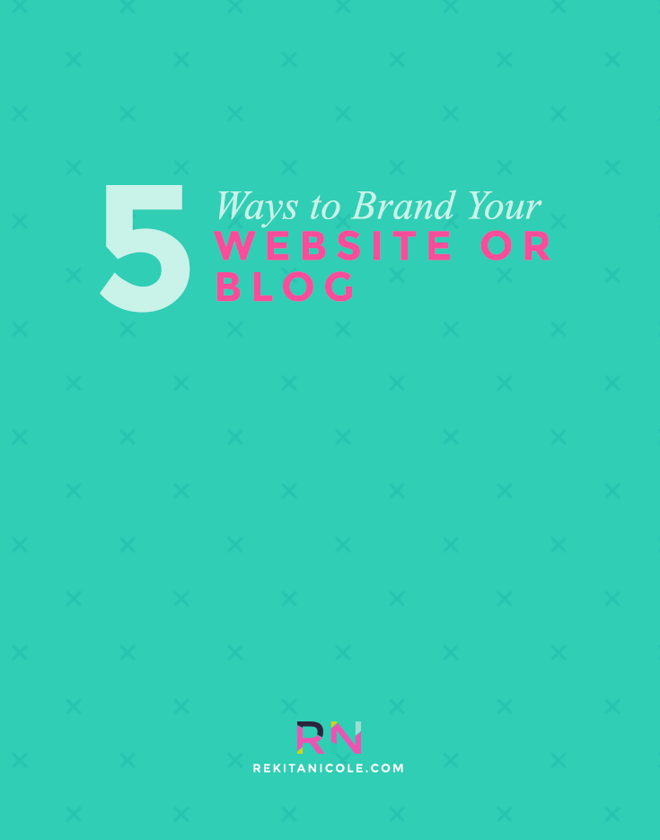 5 ways to brand your website or blog.png