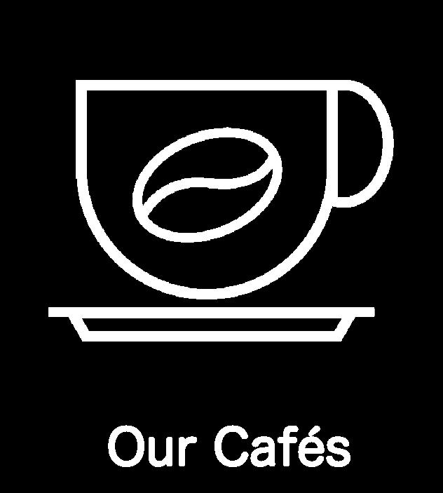 Our Cafés
