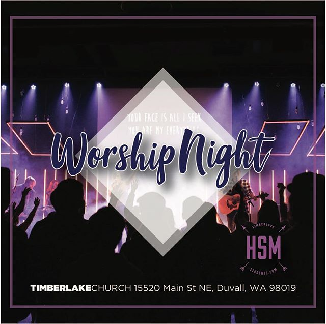 Calling all high school and middle school people! This Wednesday is WORSHIP NIGHT @ 7pm @ Timberlake Church Duvall. Doors open up at 7 and service starts at 7:10! We got a guest speaker that has a 🔥 word and we got 🔥 Worship! Also we got Krispy Kreme donuts 🍩 🙌🏻Afterwards we are all heading over to MOD pizza after service to hangout so bring 10$ for dinner. See you all tomorrow! Location: 15520 Main St NE, Duvall, WA 98019