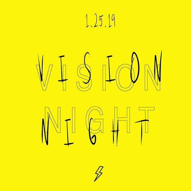 Vision Night!!! 🙌🏻