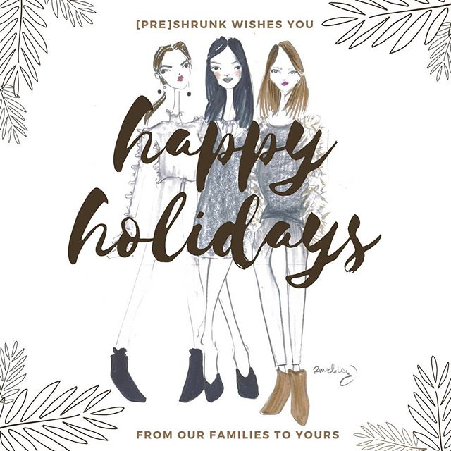 Happiest holidays from [pre]shrunk!!! Please be advised that we will be closed from December 23rd to 30th and will not be doing pick-ups during this time. Any orders placed between those dates will be shipped out by January 5th.  We hope you have safe and happy holidays and enjoy the time with your loved ones. Thank you for your continued support, from the bottom of our hearts.  We look forward to seeing you in the new year!