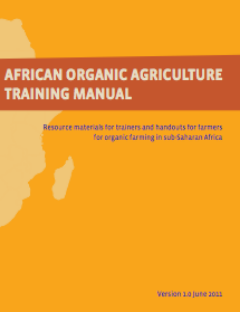 Training manual for people wishing to grow organically in Africa