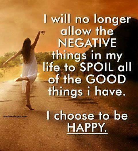 I choose to be happy- bucket list