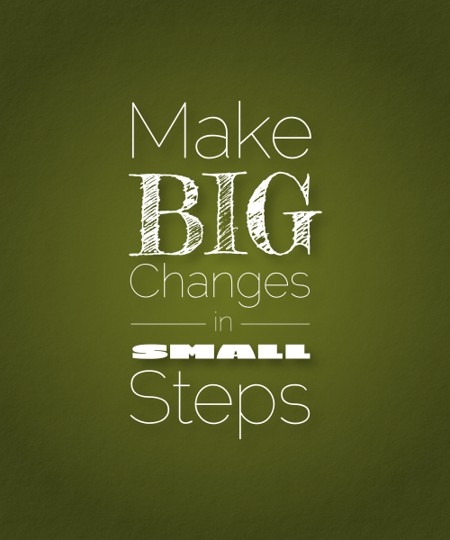 big-changes-in-small-steps.png