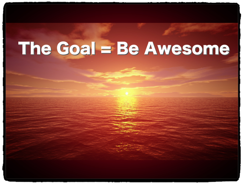 Explore here for ways to become AWESOME!