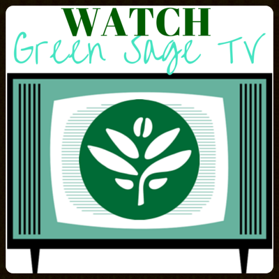 Click Here to Watch Green Sage Tv