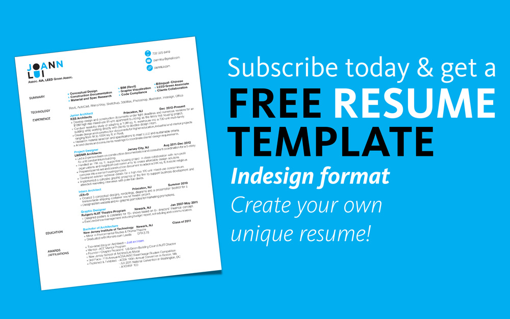 if you subscribe to my newsletter on my website you will get a free resume template right in your inbox - How To Get A Free Resume