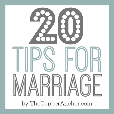 20 tips for marriage by The Copper Anchor
