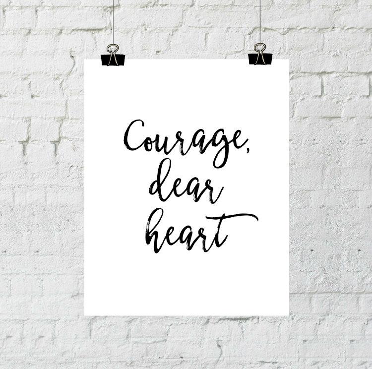Courage Dear Heart Printable Wall Art