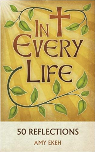 In Every Life: 50 Reflections
