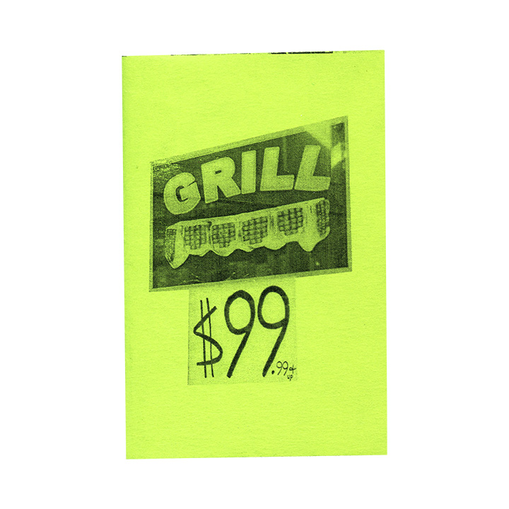 $99 GRILL mini-zine