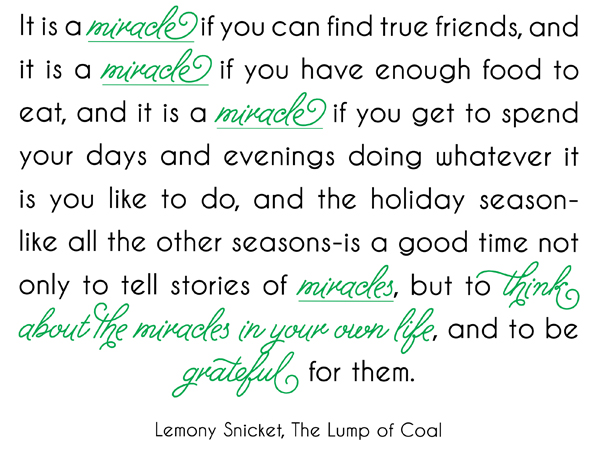 Lemony Snicket Quote, Miracle Quote