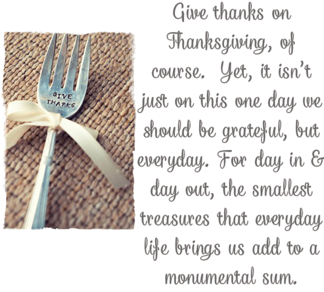 Thanks Quote, Inspiration, Thanksgiving, Words of Wisdom