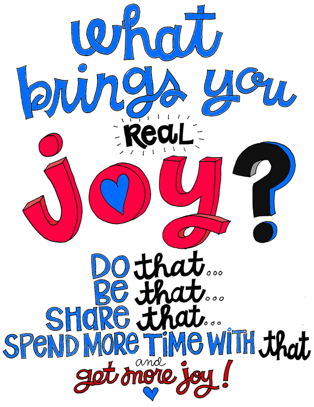 What Brings You Joy Quote