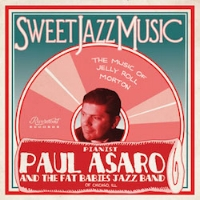 Paul Asaro & The Fat Babies Sweet Jazz Music Engineer