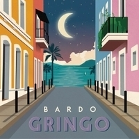 Bardo Gringo Produce/Mix/Master/Engineer