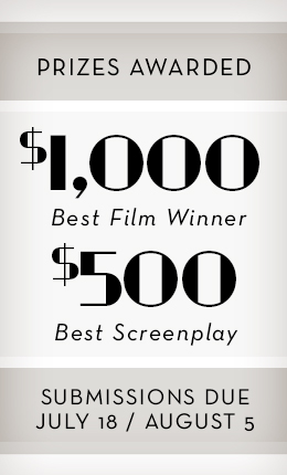 $1000 for Best Film $500 for Best Screenplay