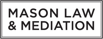 Mason Law & Mediation, LLC