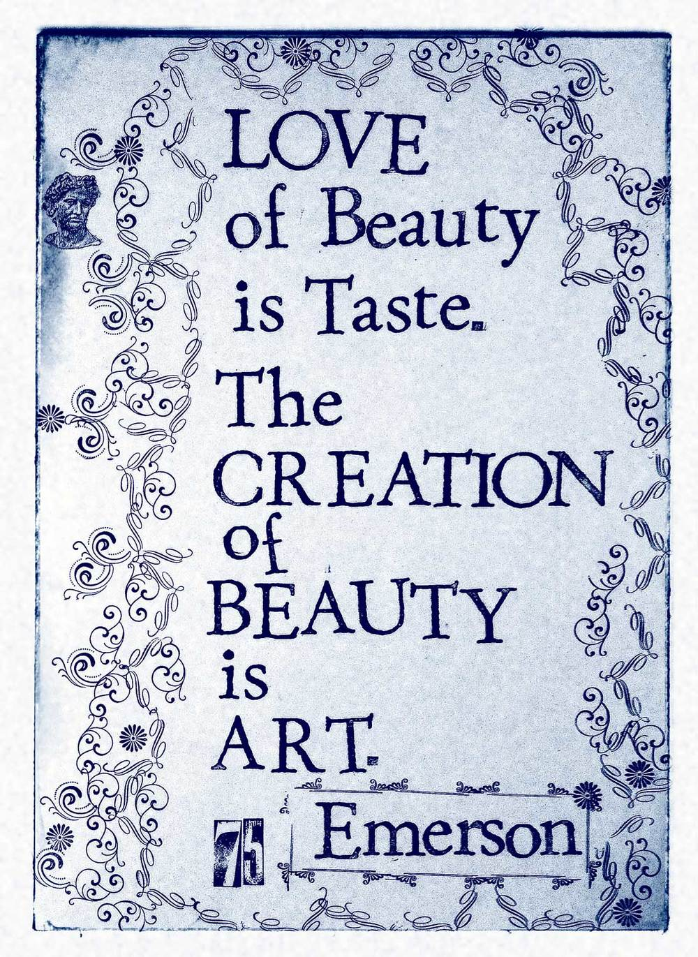 75.Cynotype.Love-of-Beauty-is-Taste-The-Creation-of-Beauty-is-Art-Emerson-75pg-copy.jpg