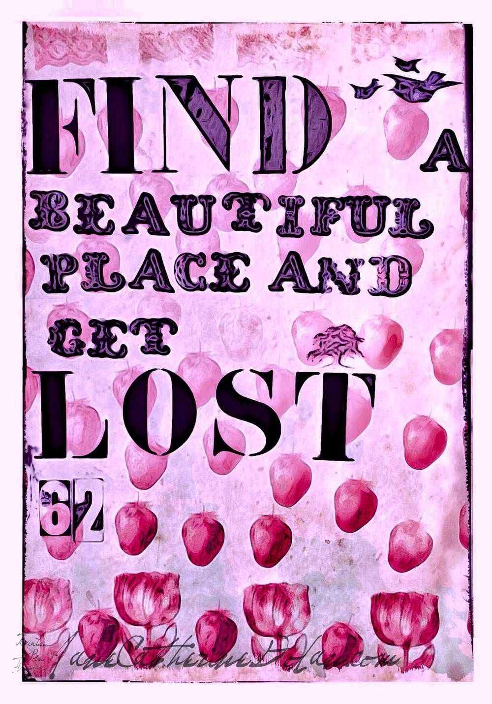 Quote_62_Find-a-beautiful-place-and-get-lost.jpg