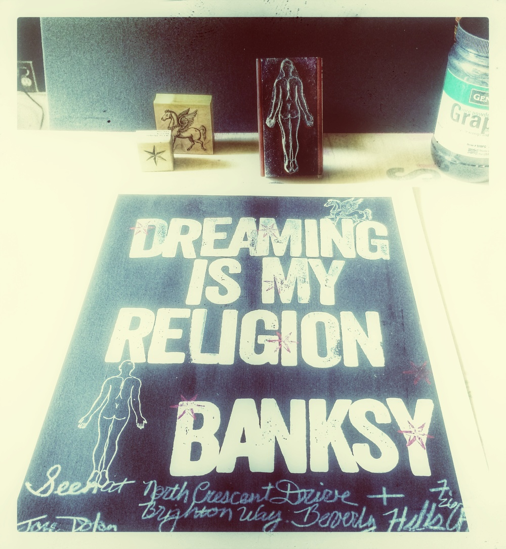"""Dreaming is my religion."" -Banksy"
