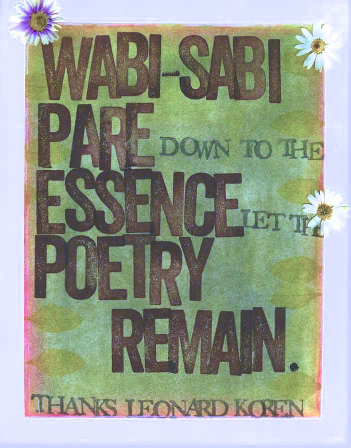 """Pare down to the essence, but don't remove the poetry."" -Leonard Koren"
