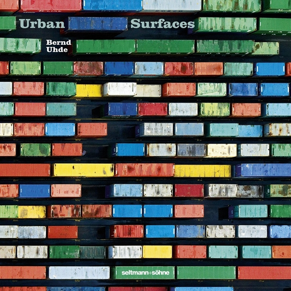 Urban Surfaces - Stilleben einer Wirklichkeit im Wandel . 2009 . seltmann+söhne (Berlin) . 29.- Euro     (ISBN 978-3934687738) Bestellungen per E-Mail